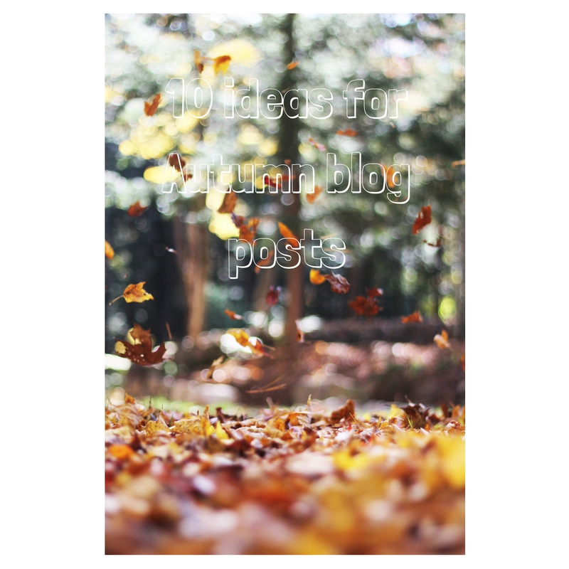 10-ideas-for-autumn-blog-osts